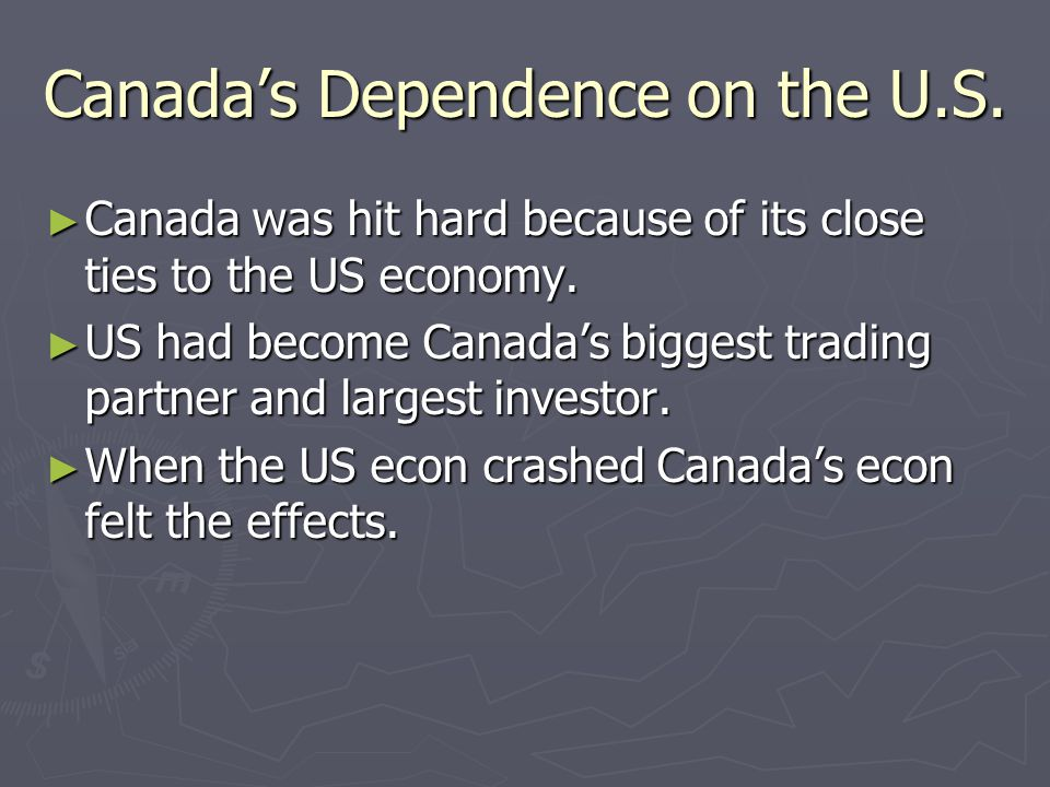 Canada's Dependence on the U.S.
