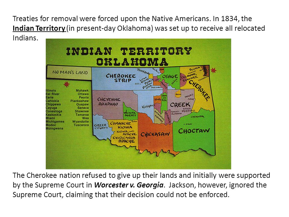 Treaties for removal were forced upon the Native Americans