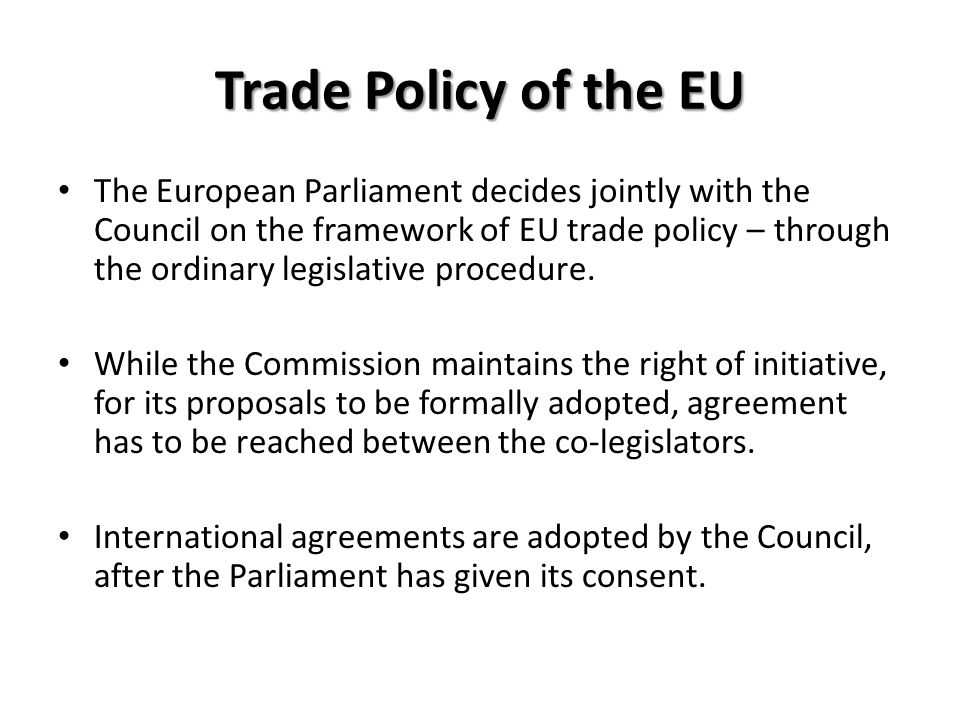 Trade Policy of the EU