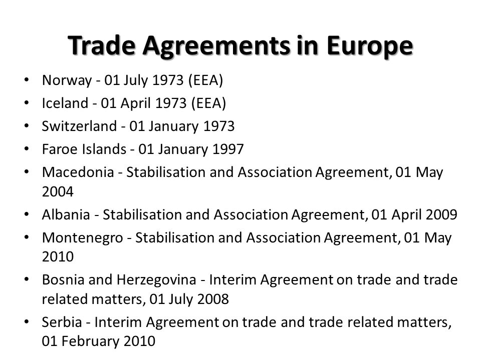Trade Agreements in Europe
