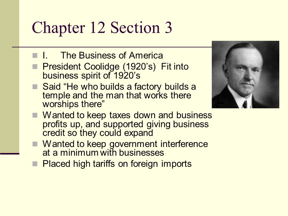 Chapter 12 Section 3 I. The Business of America