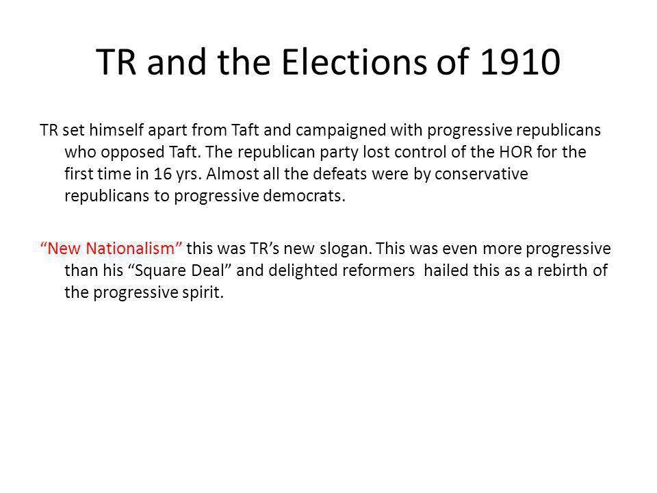 TR and the Elections of 1910