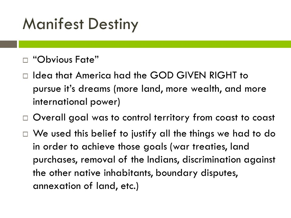 Manifest Destiny Obvious Fate