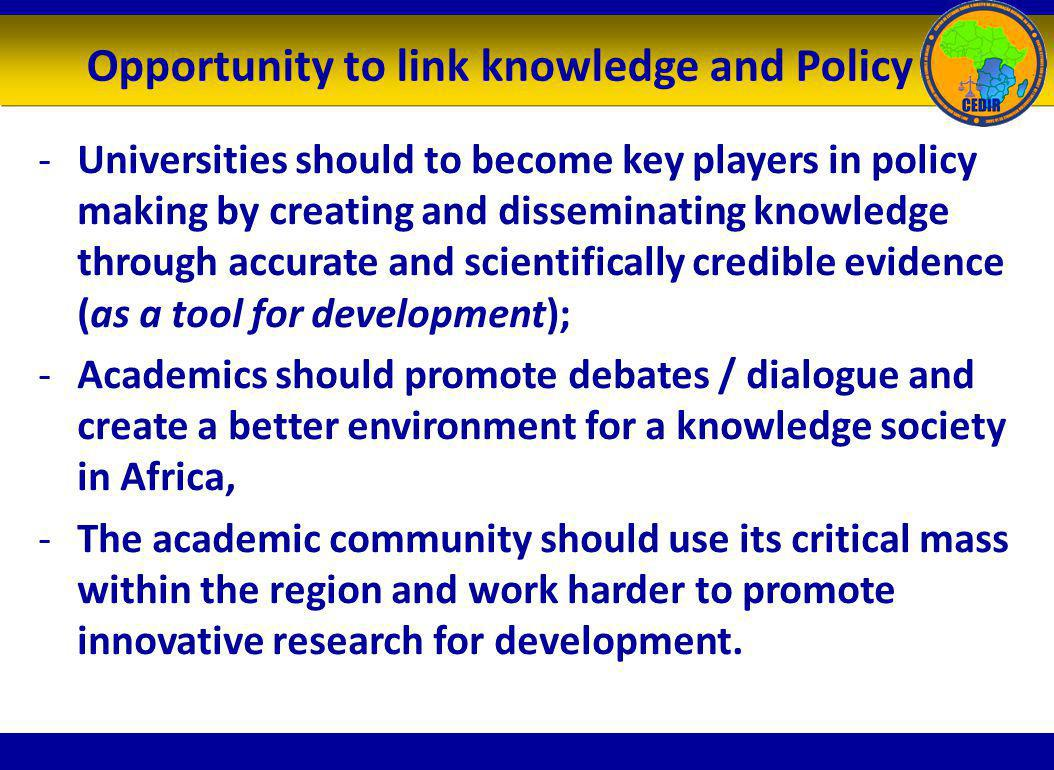 Opportunity to link knowledge and Policy