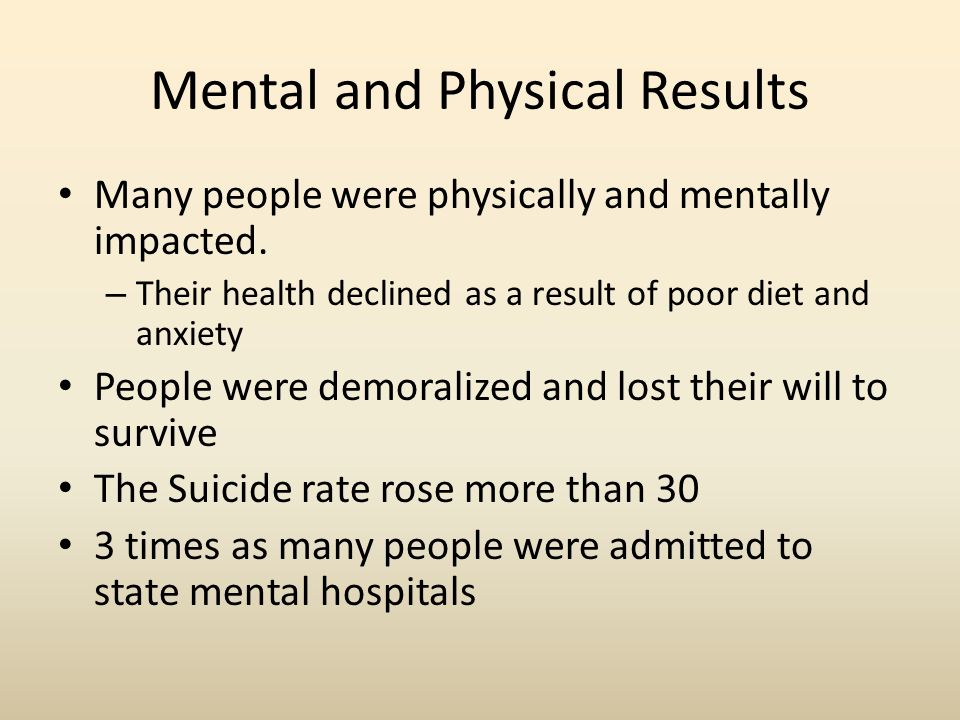 Mental and Physical Results