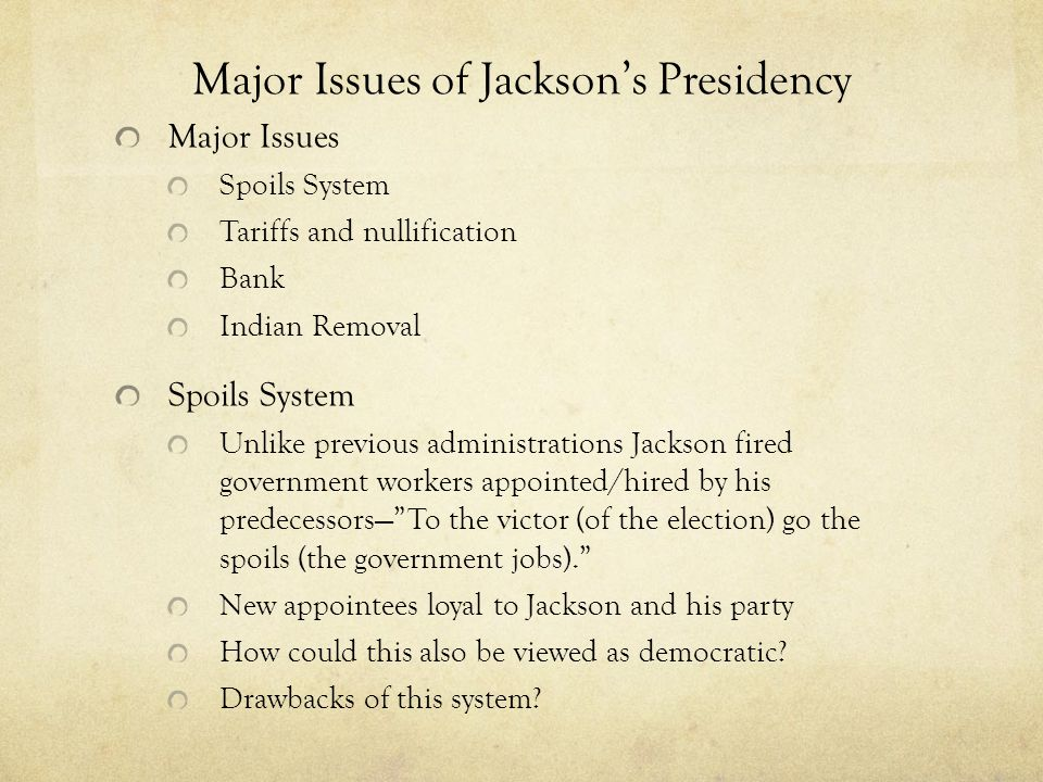 Major Issues of Jackson's Presidency