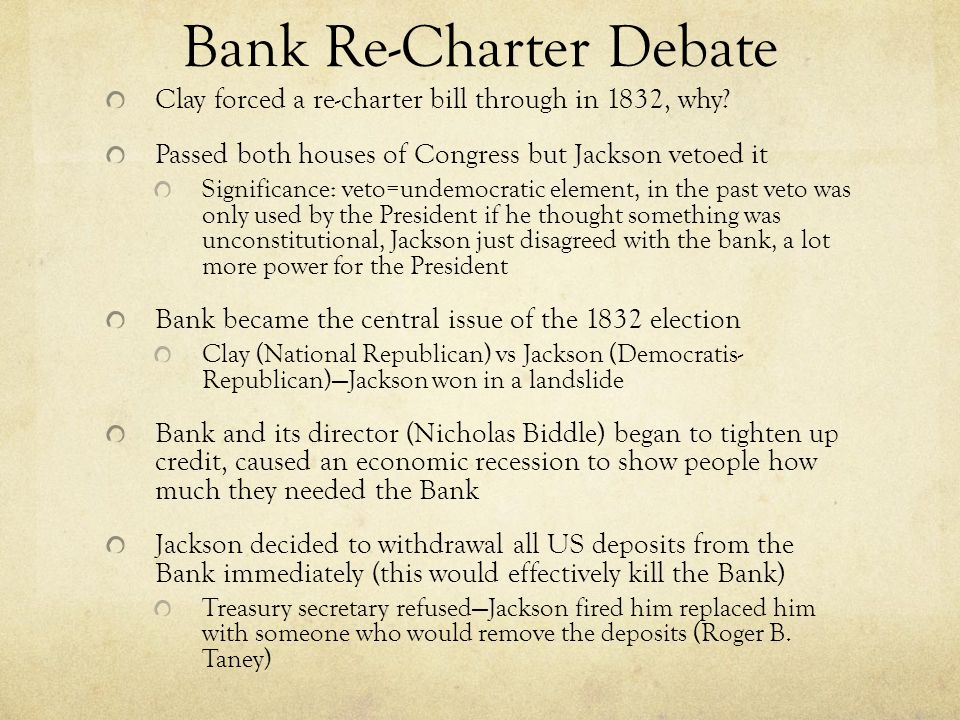 Bank Re-Charter Debate