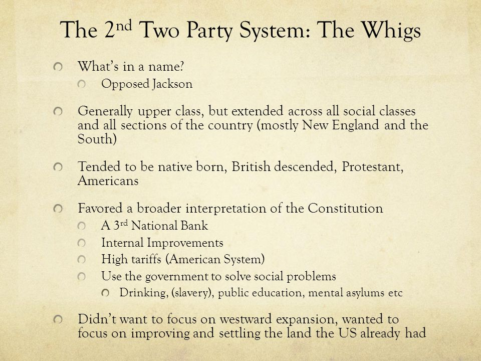 The 2nd Two Party System: The Whigs