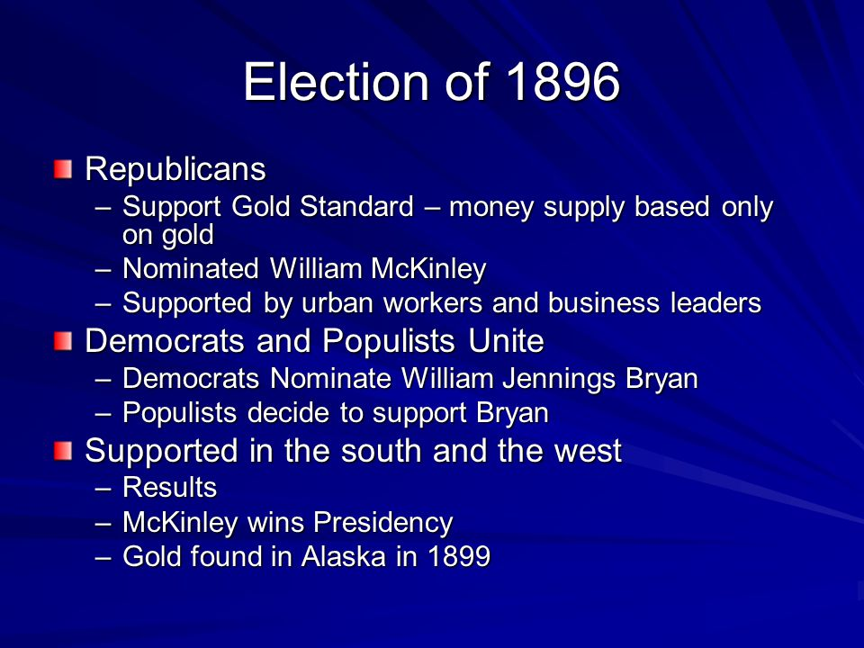 Election of 1896 Republicans Democrats and Populists Unite