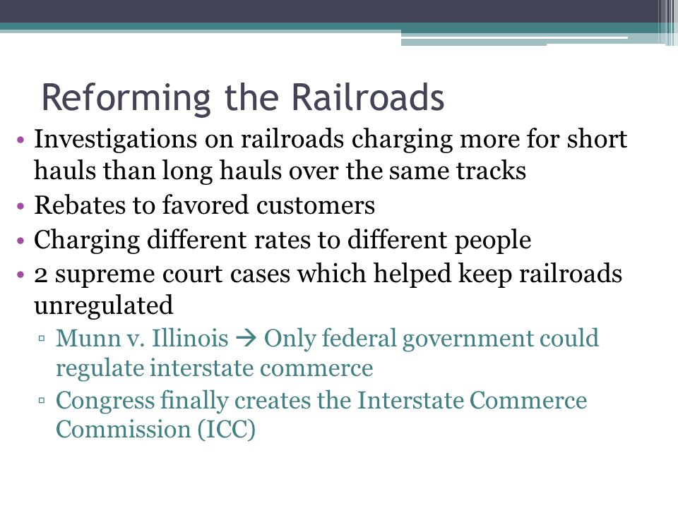 Reforming the Railroads