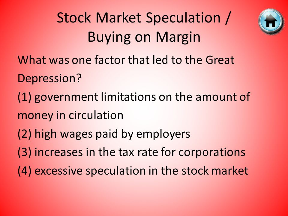 Stock Market Speculation / Buying on Margin