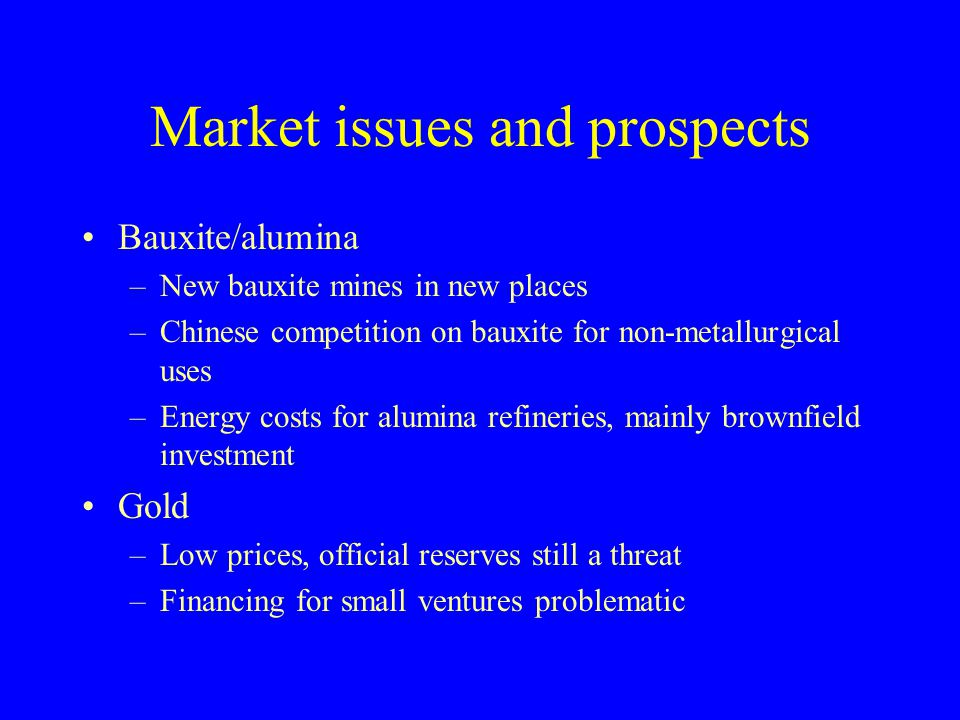 Market issues and prospects