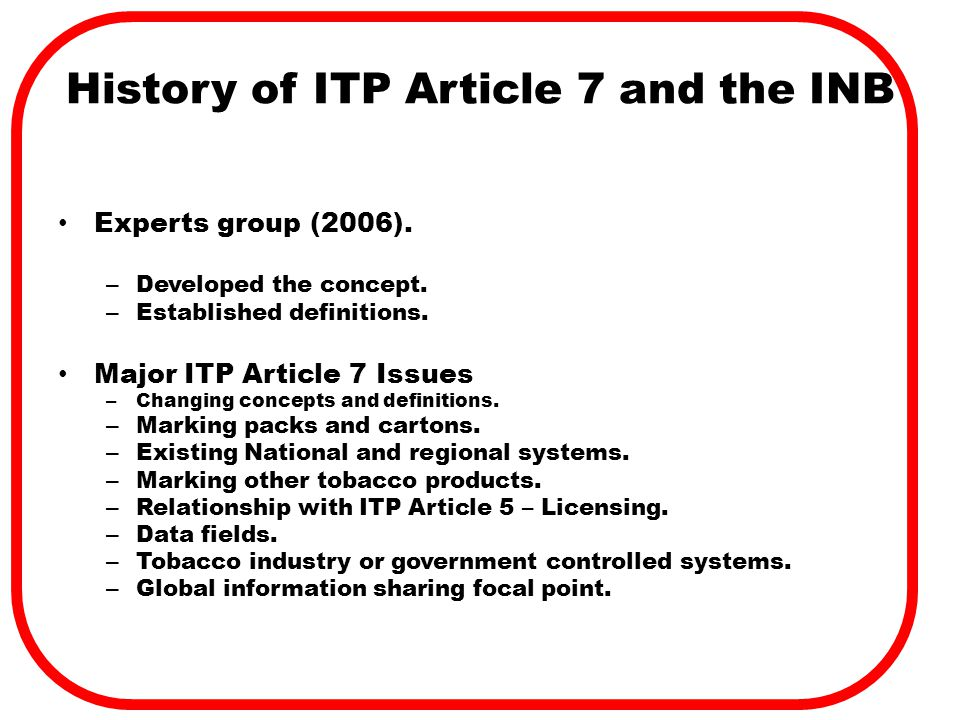 History of ITP Article 7 and the INB