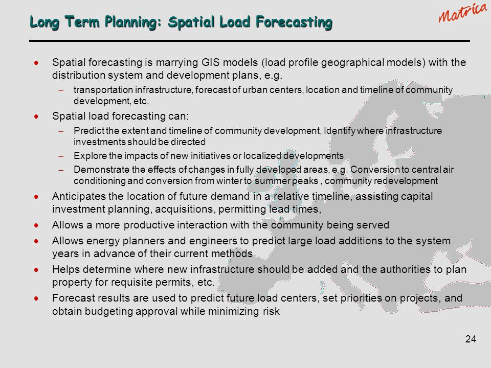Long Term Planning: Spatial Load Forecasting