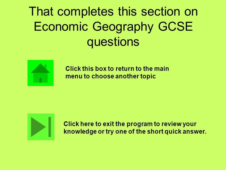That completes this section on Economic Geography GCSE questions