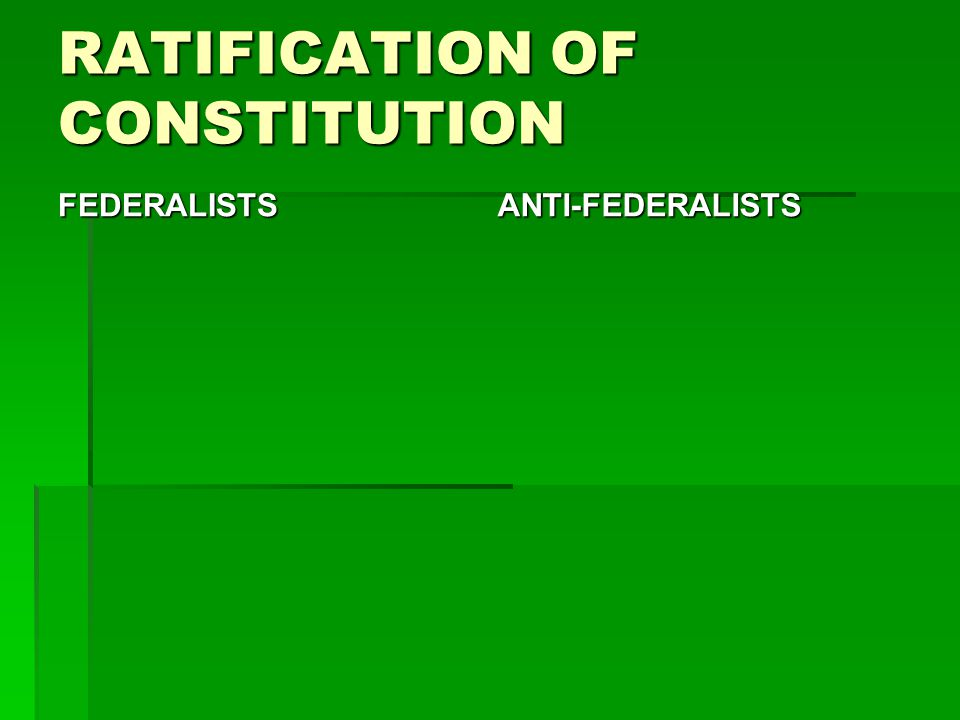 RATIFICATION OF CONSTITUTION