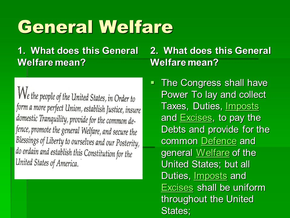 General Welfare 1. What does this General Welfare mean
