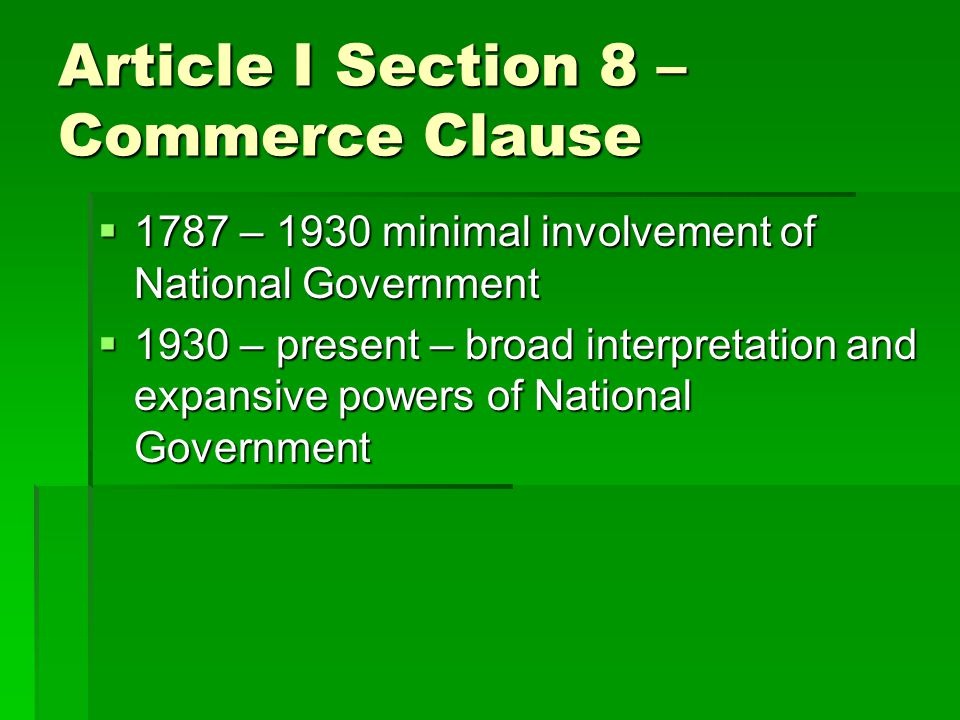 Article I Section 8 – Commerce Clause