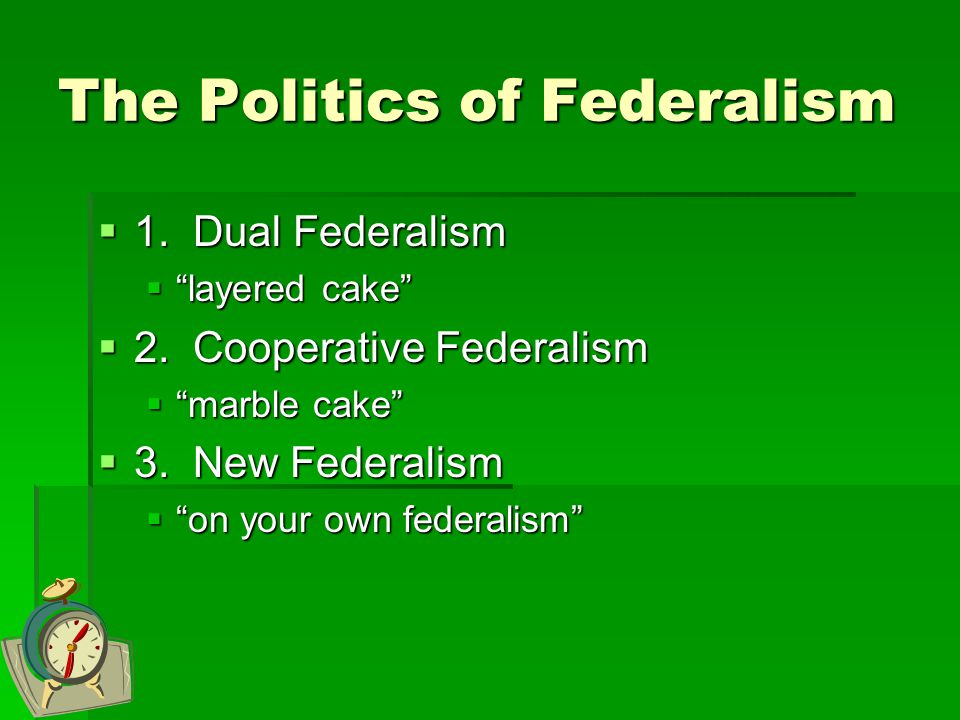 The Politics of Federalism