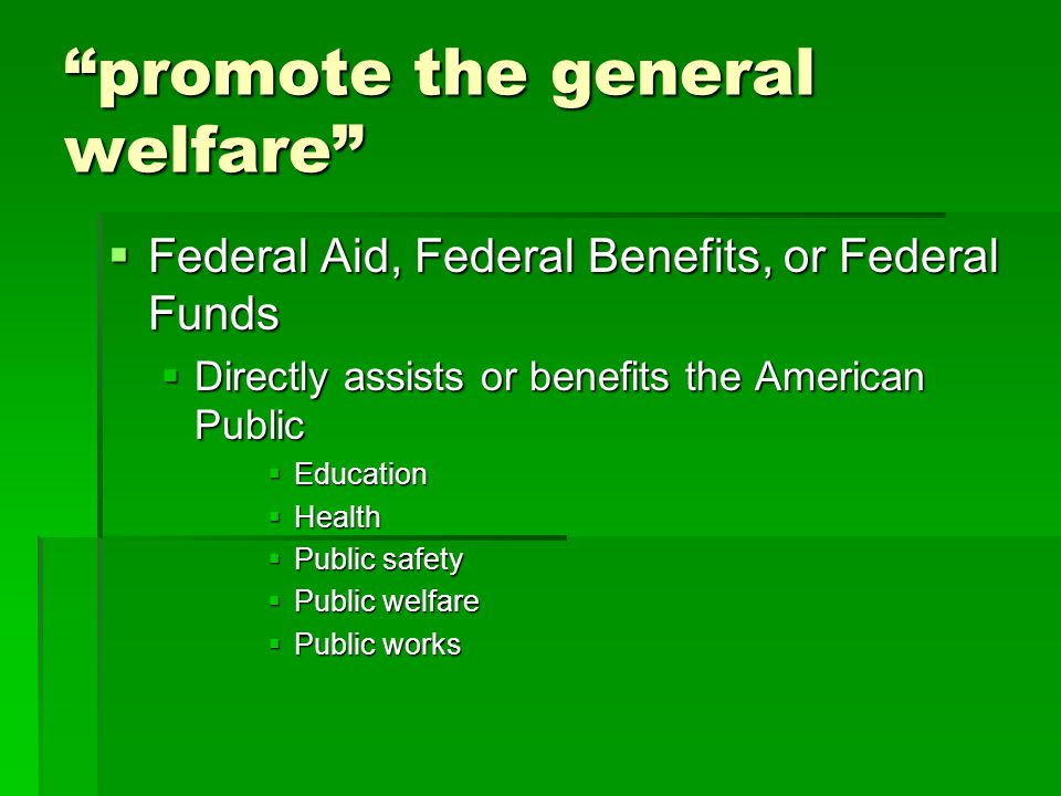promote the general welfare