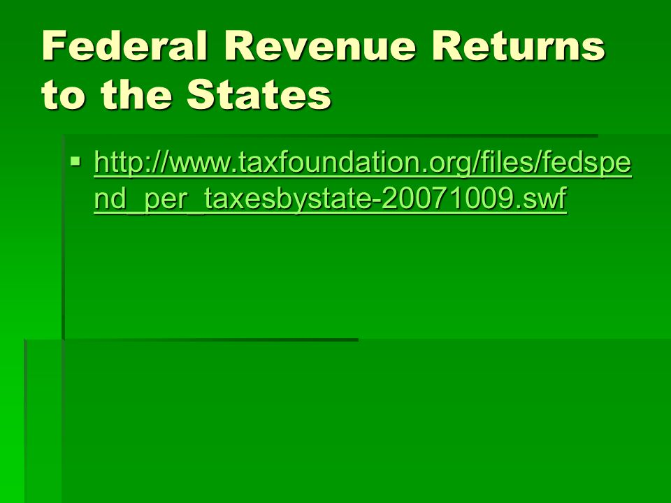 Federal Revenue Returns to the States