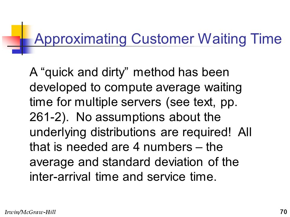 Approximating Customer Waiting Time