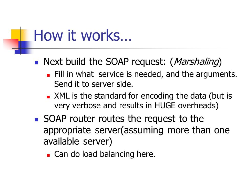 How it works… Next build the SOAP request: (Marshaling)
