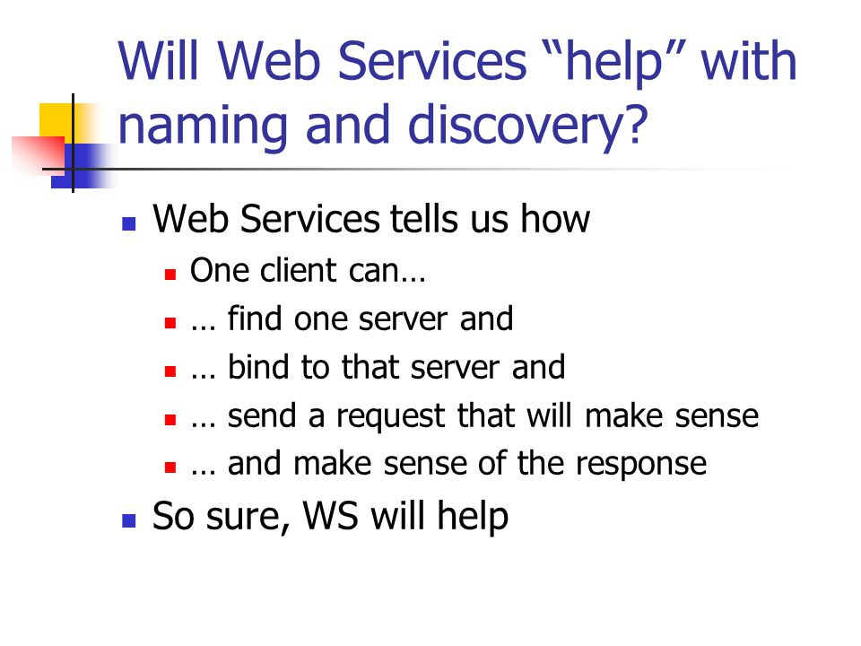 Will Web Services help with naming and discovery