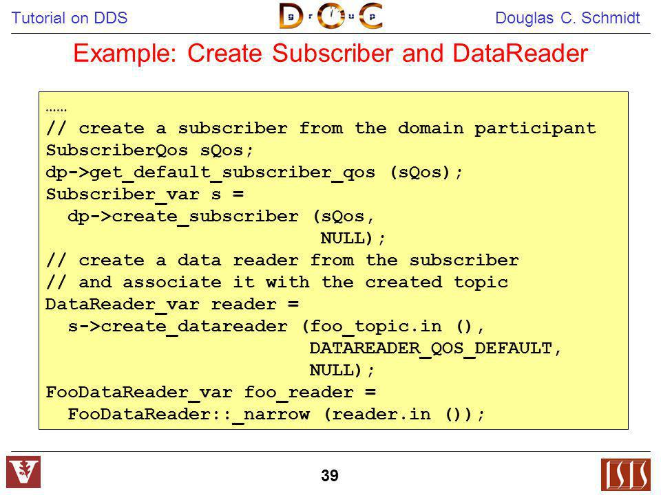 Example: Create Subscriber and DataReader