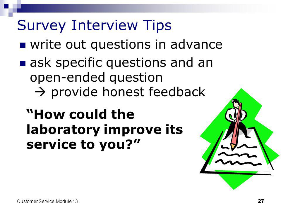 Survey Interview Tips write out questions in advance