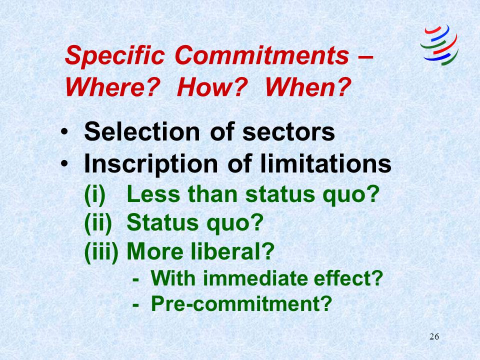Specific Commitments – Where How When