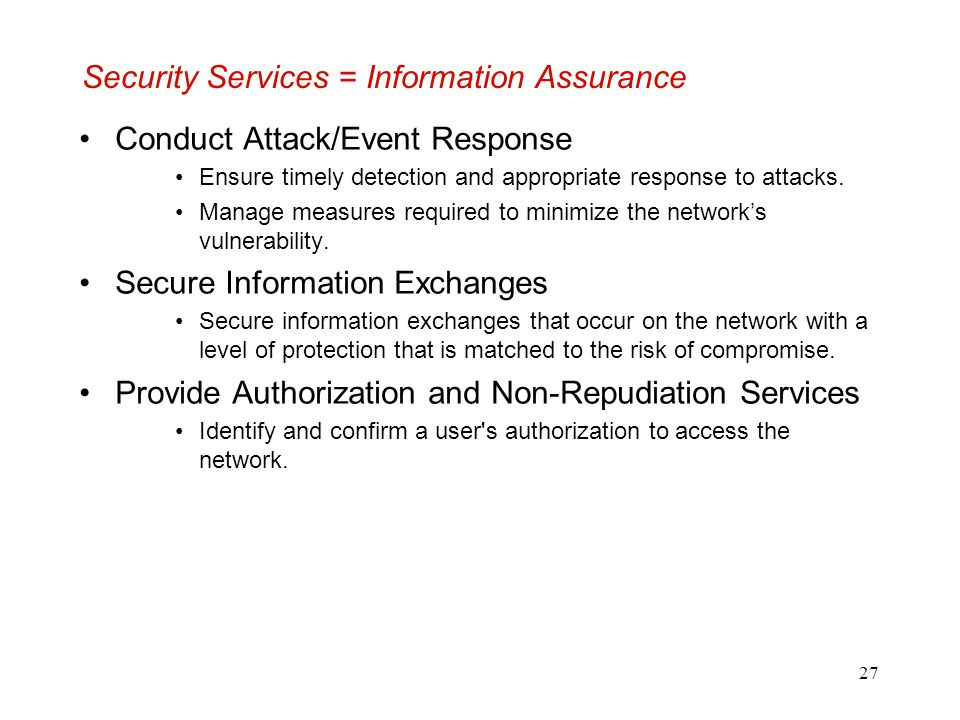 Security Services = Information Assurance