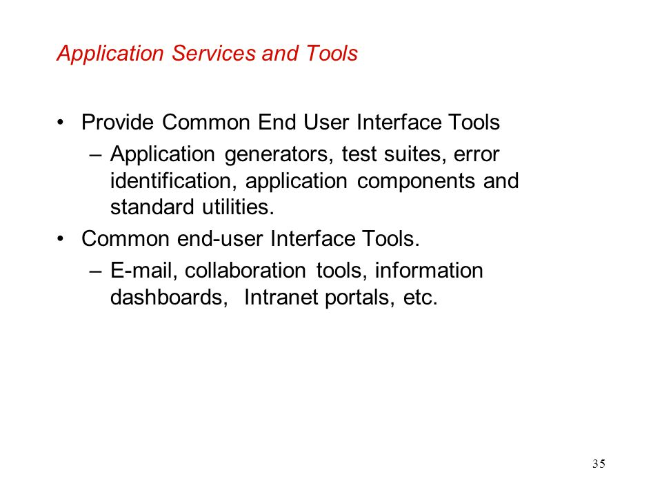 Application Services and Tools