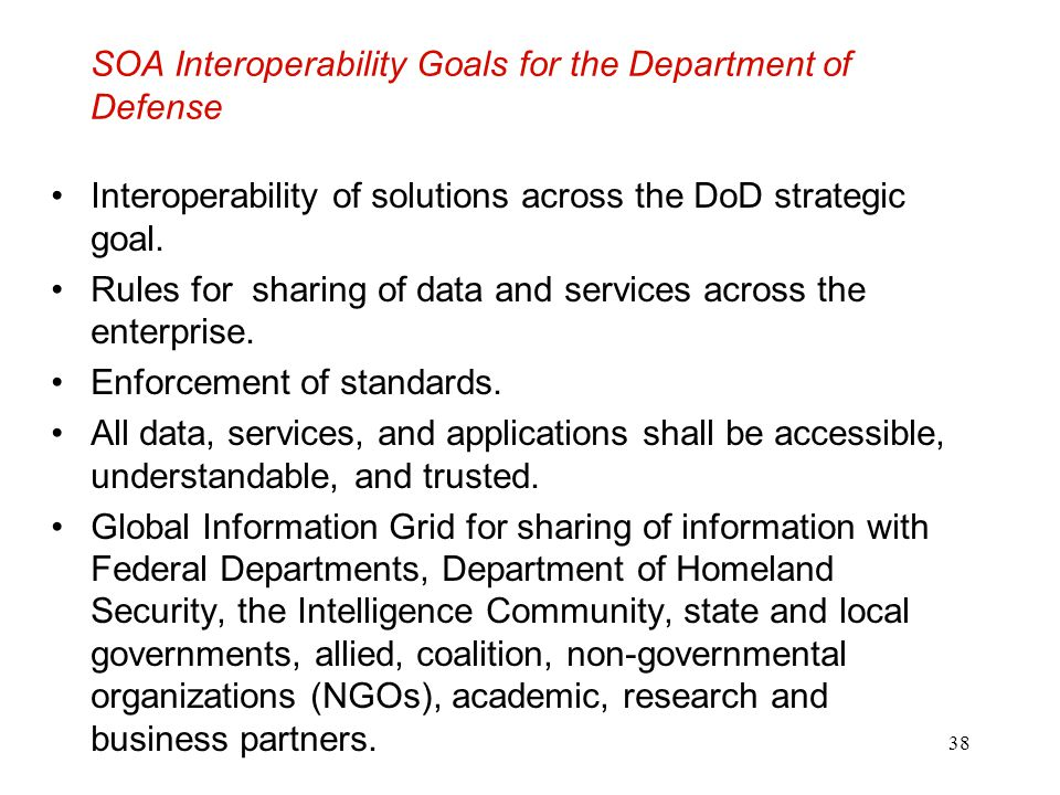 SOA Interoperability Goals for the Department of Defense