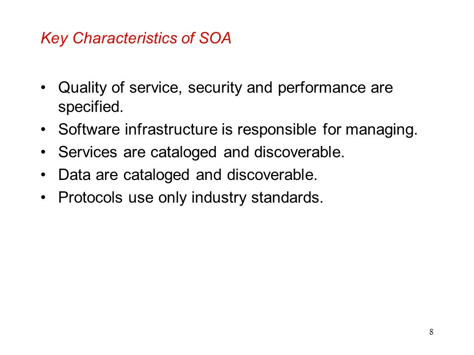 Key Characteristics of SOA
