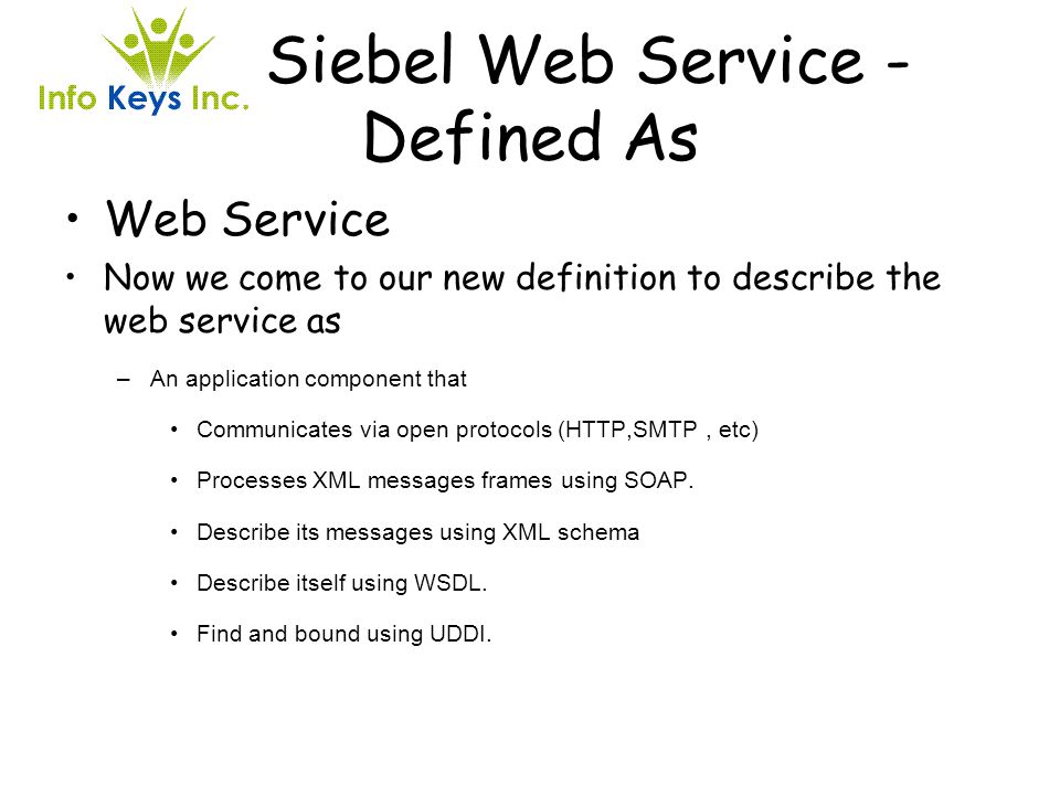 Siebel Web Service - Defined As