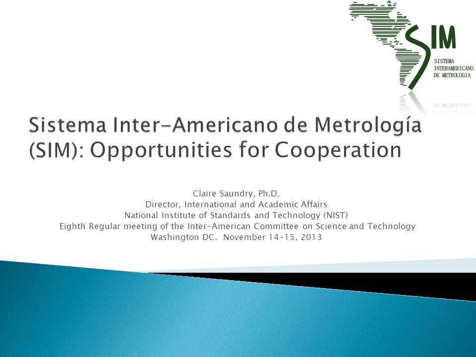 Sistema Inter-Americano de Metrología (SIM): Opportunities for Cooperation
