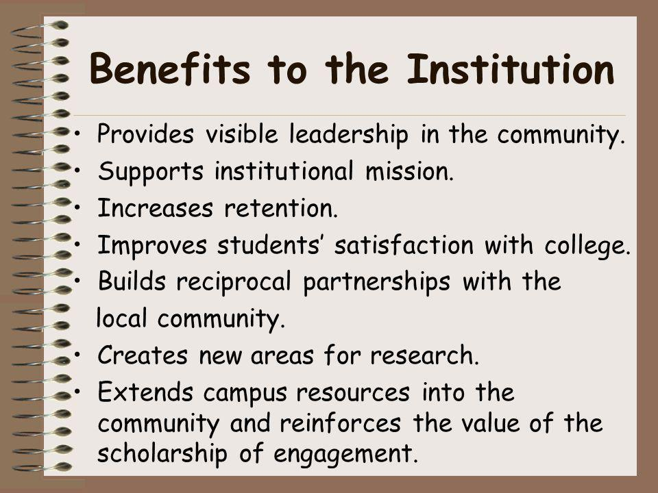 Benefits to the Institution