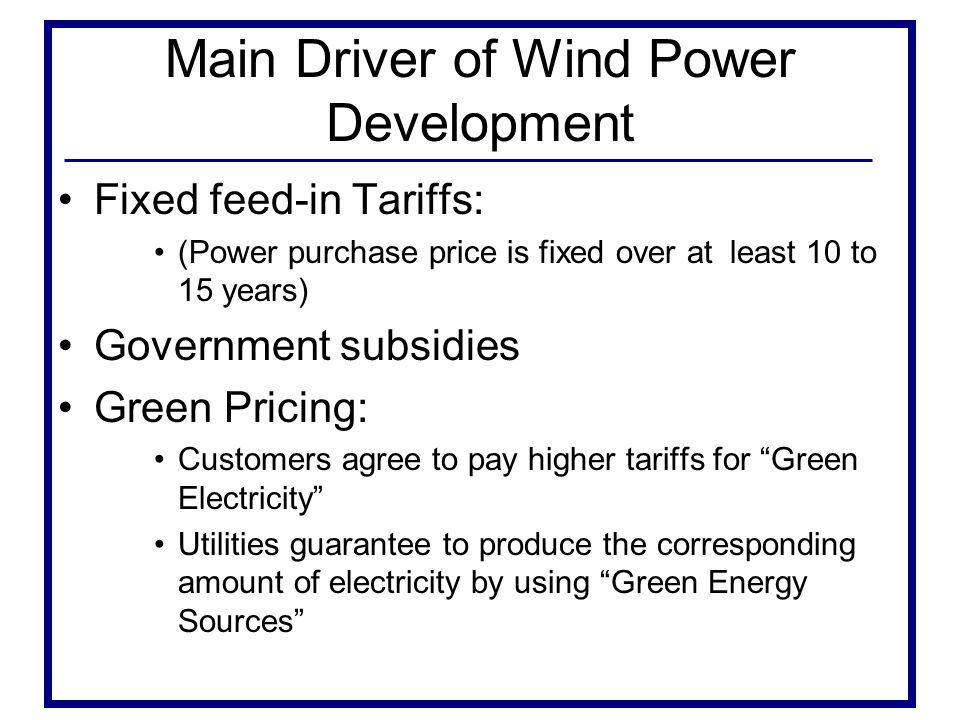 Main Driver of Wind Power Development