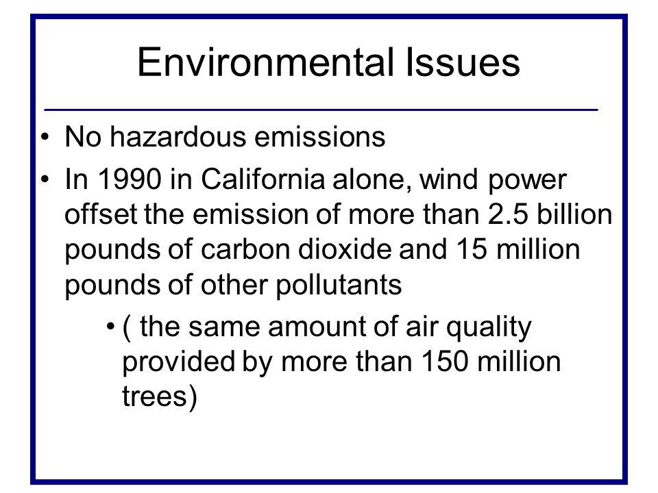 Environmental Issues No hazardous emissions