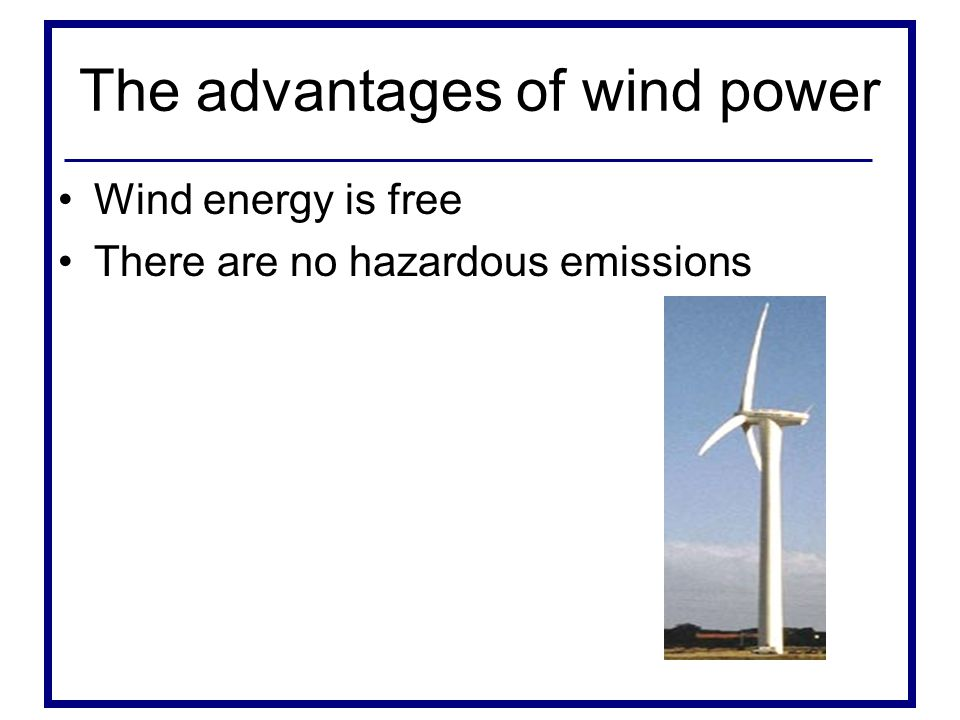 The advantages of wind power