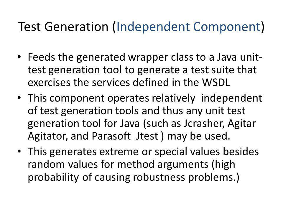 Test Generation (Independent Component)
