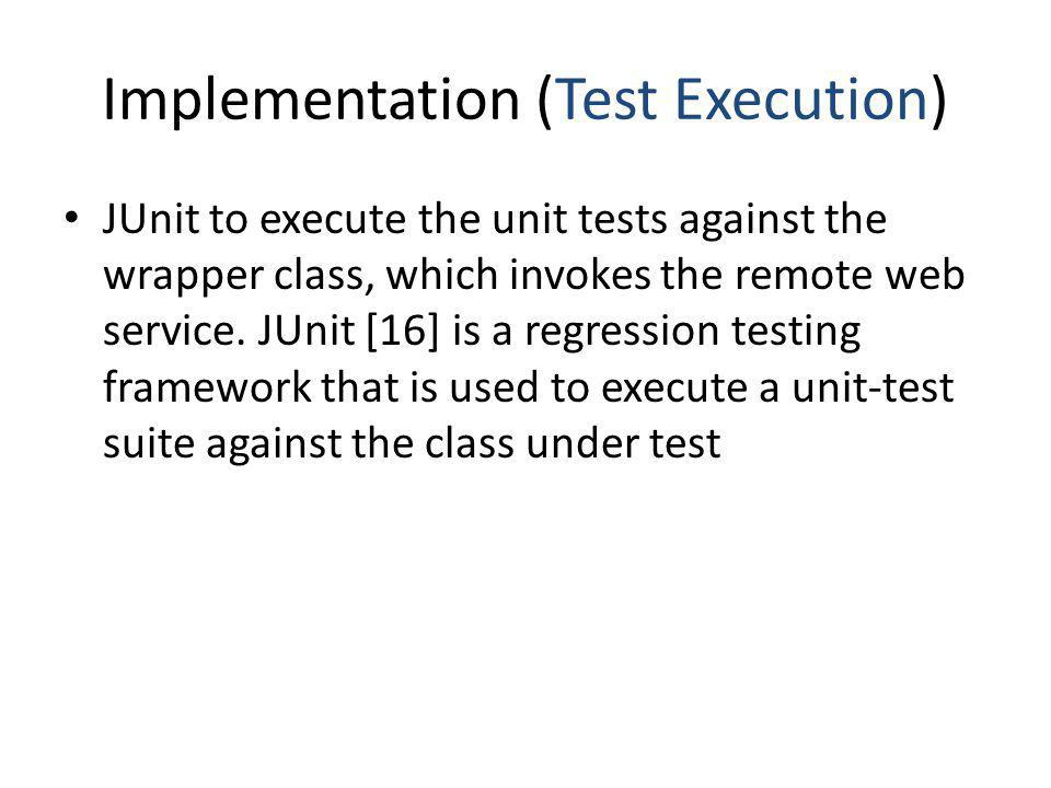 Implementation (Test Execution)