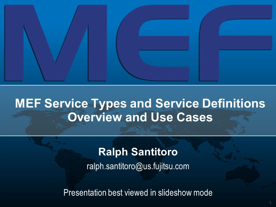 MEF Service Types and Service Definitions Overview and Use Cases
