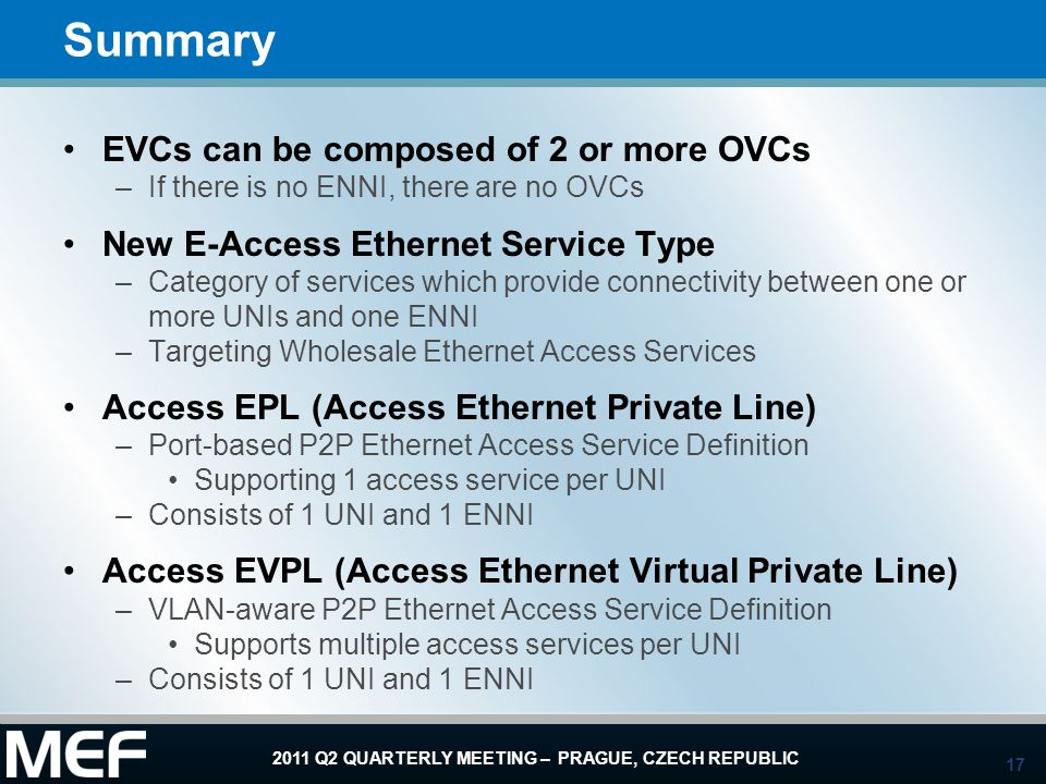 Summary EVCs can be composed of 2 or more OVCs