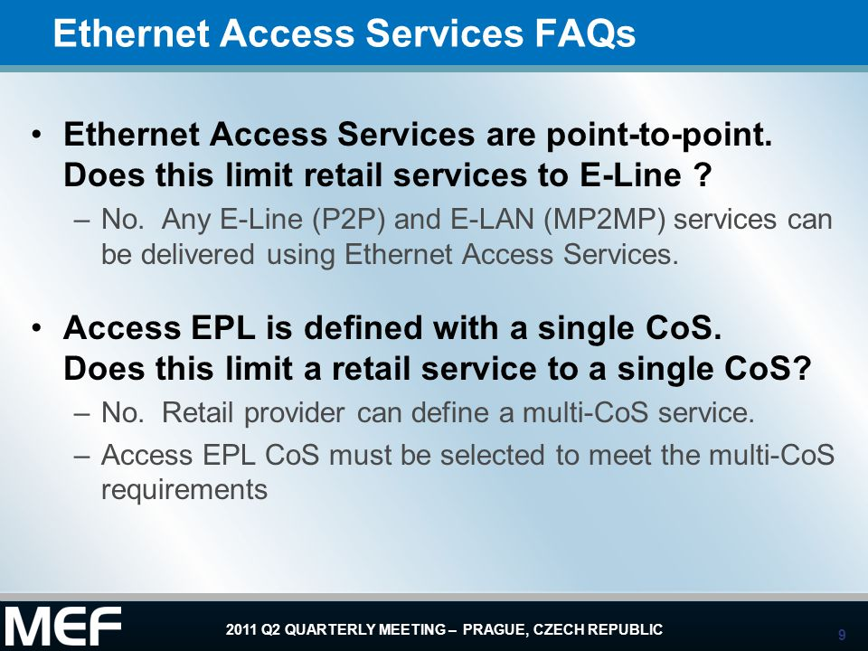 Ethernet Access Services FAQs