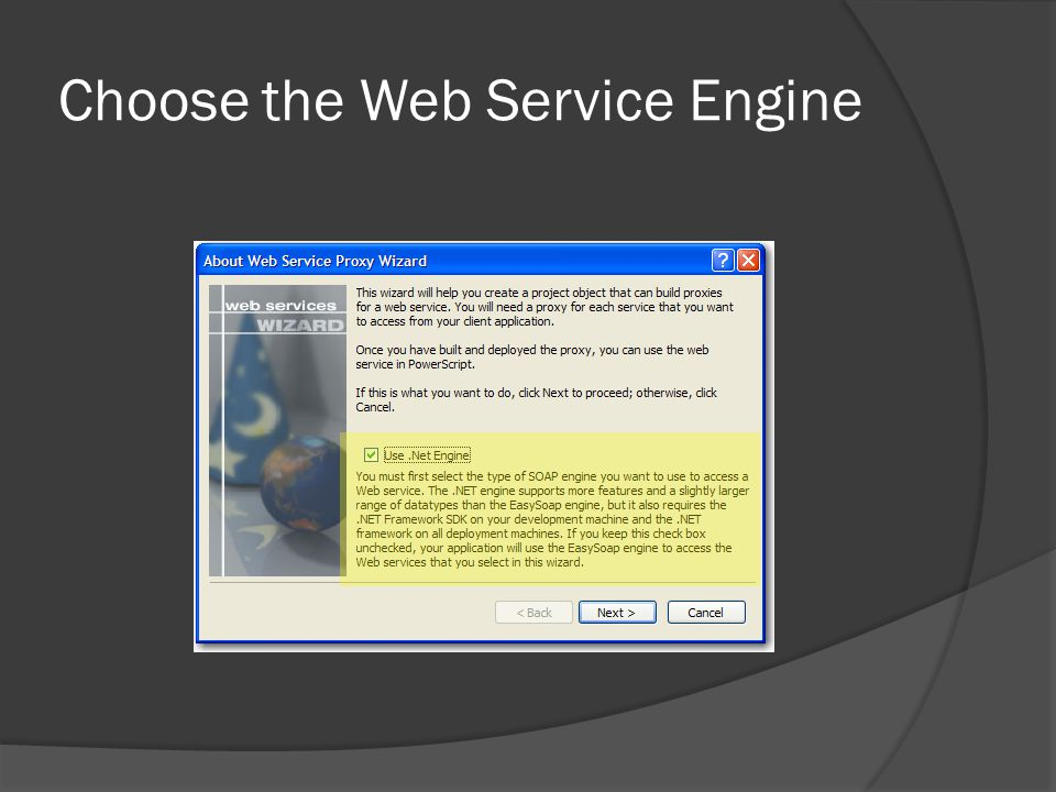 Choose the Web Service Engine