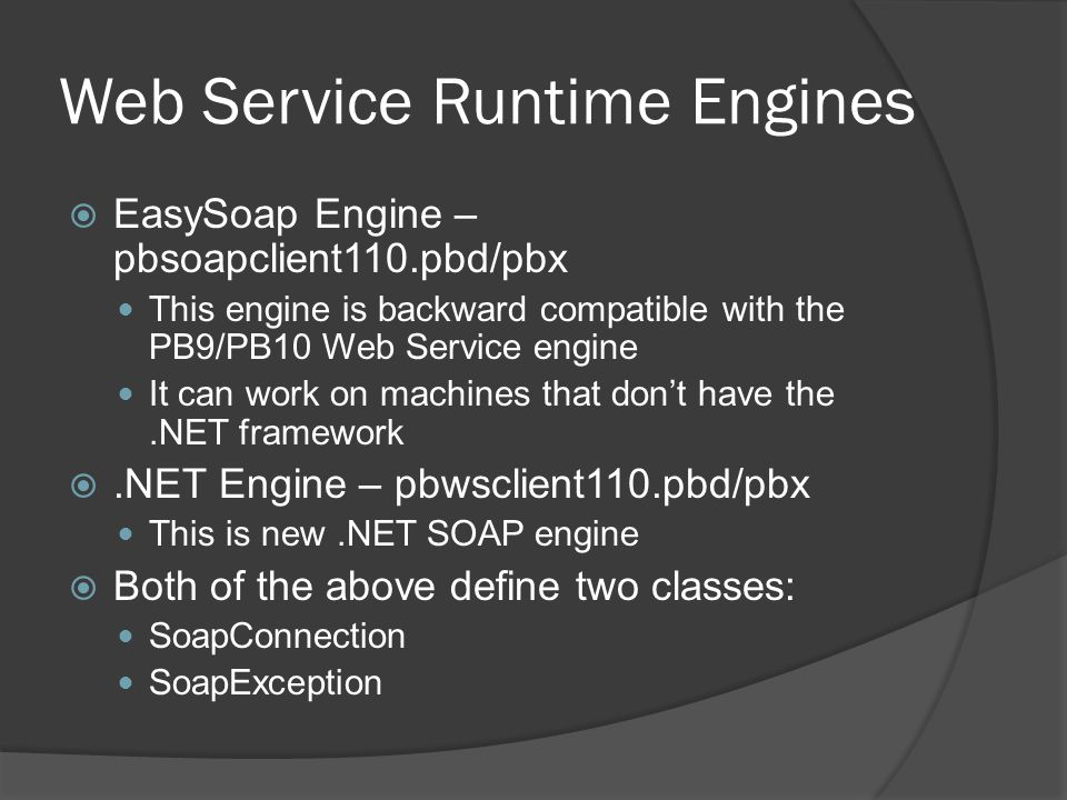 Web Service Runtime Engines