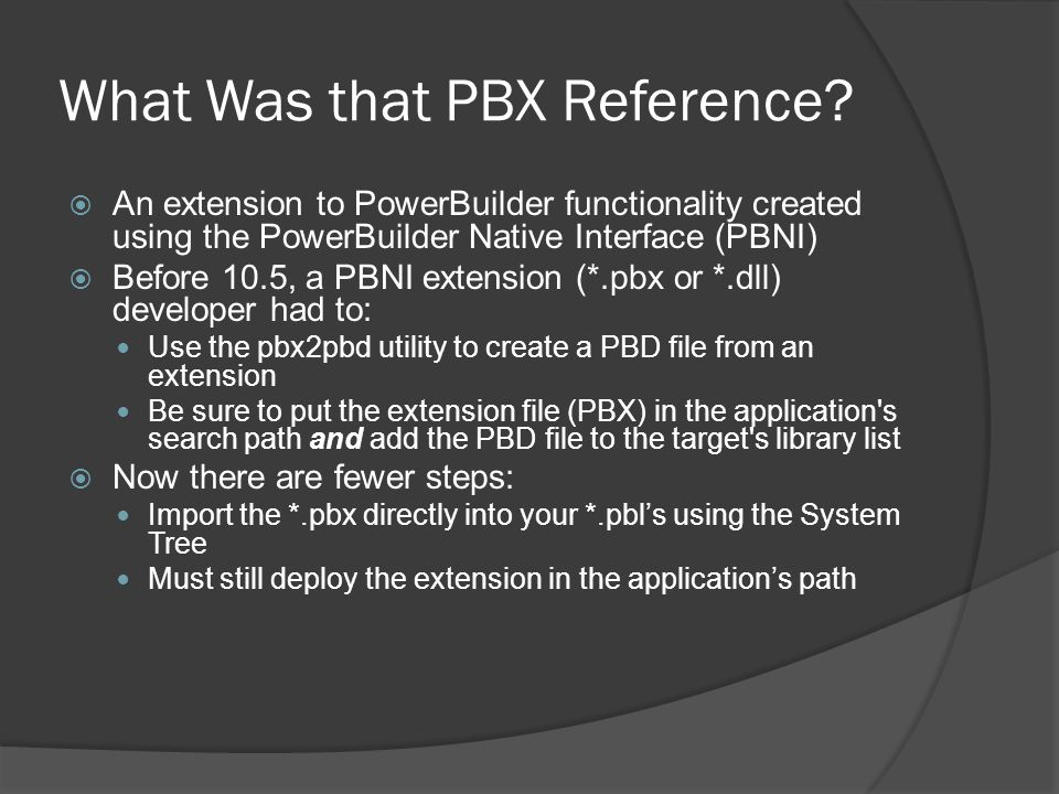 What Was that PBX Reference