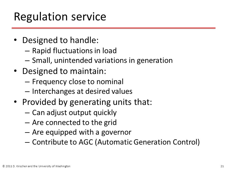 Regulation service Designed to handle: Designed to maintain: